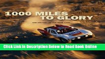 Download 1000 Miles to Glory: The History of the Baja 1000  PDF Free