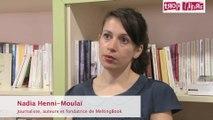 Trop Libre – Une Question à Nadia Henni-Moulaï
