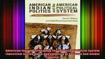 Free Full PDF Downlaod  American Indian Politics and the American Political System Spectrum Series Race and Full Free