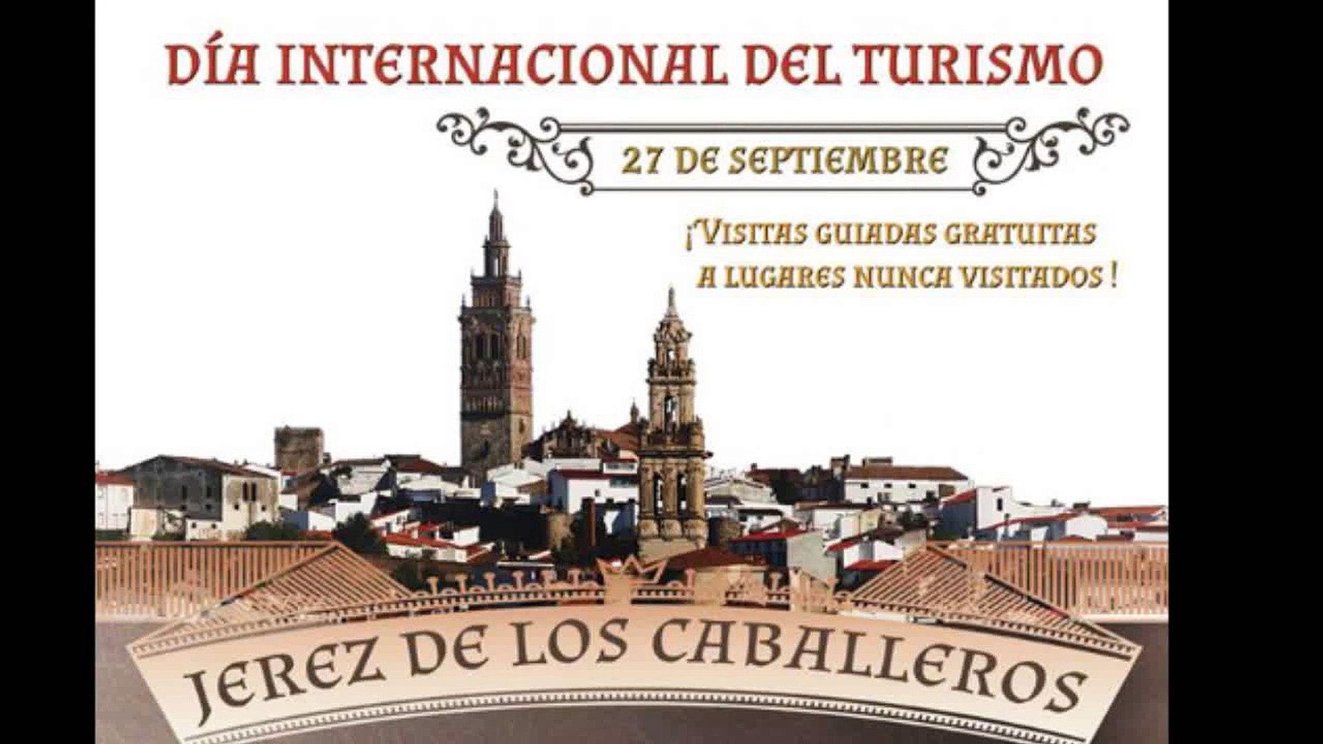 Día Internacional del Turismo. Domingo 27 de septiembre Jerez de los Caballeros