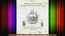 Thomas Fairchild Puritan Merchant /& Magistrate