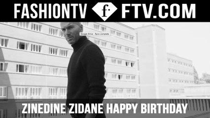 Zinedine Zidane Happy Birthday!   FTV.com