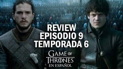 Game of Thrones Episodio 9 Temporada 6 (comentado) | Game of Thrones en español