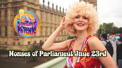 Live from Houses of Parliament Uk Referendum Afternoon video The Singing Psychic