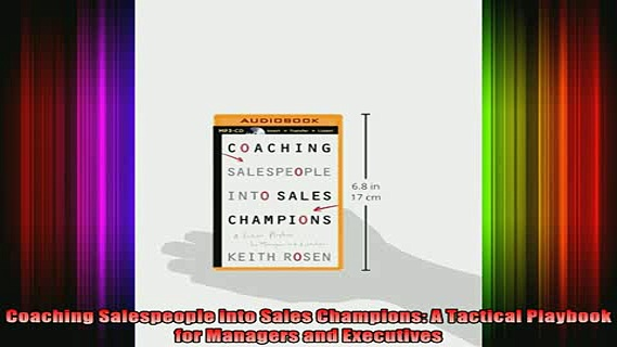 Free Full PDF Downlaod  Coaching Salespeople into Sales Champions A Tactical Playbook for Managers and Executives Full Ebook Online Free