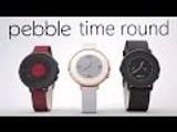Pebble Time Round: The Thinnest Smartwatch Ever!!