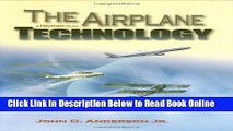 Read The Airplane: A History of Its Technology (Library of Flight)  PDF Free