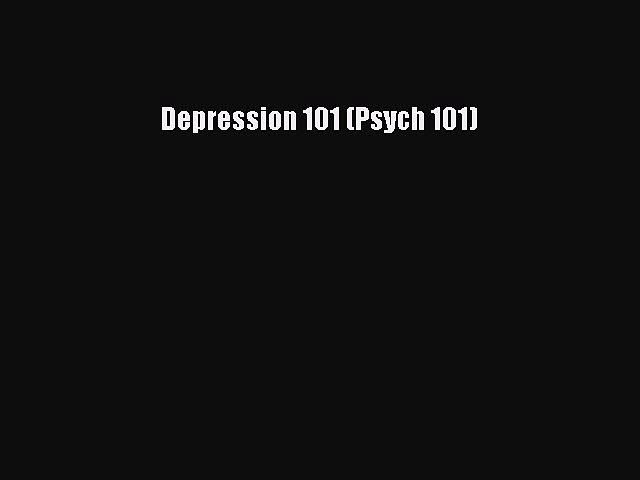 Read Books Depression 101 (Psych 101) E-Book Free