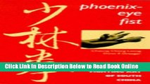 Read Phoenix-Eye Fist: A Shaolin Fighting Art of South China  Ebook Free