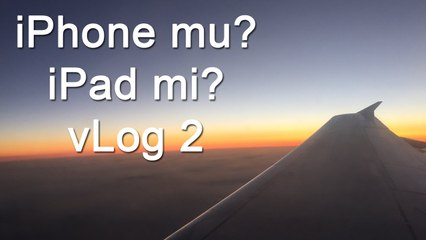 iPhone mu iPad mi - vlog #2 - Antalya Gezisi