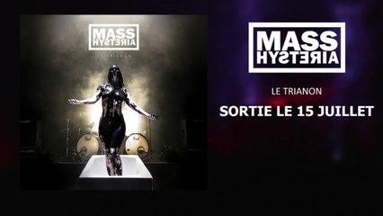 Mass Hysteria - Le Trianon - Teaser