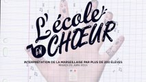 École en chœur 2016 : les lauréats interprètent la Marseillaise