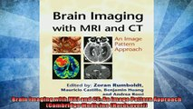 READ book  Brain Imaging with MRI and CT An Image Pattern Approach Cambridge Medicine Hardcover  FREE BOOOK ONLINE
