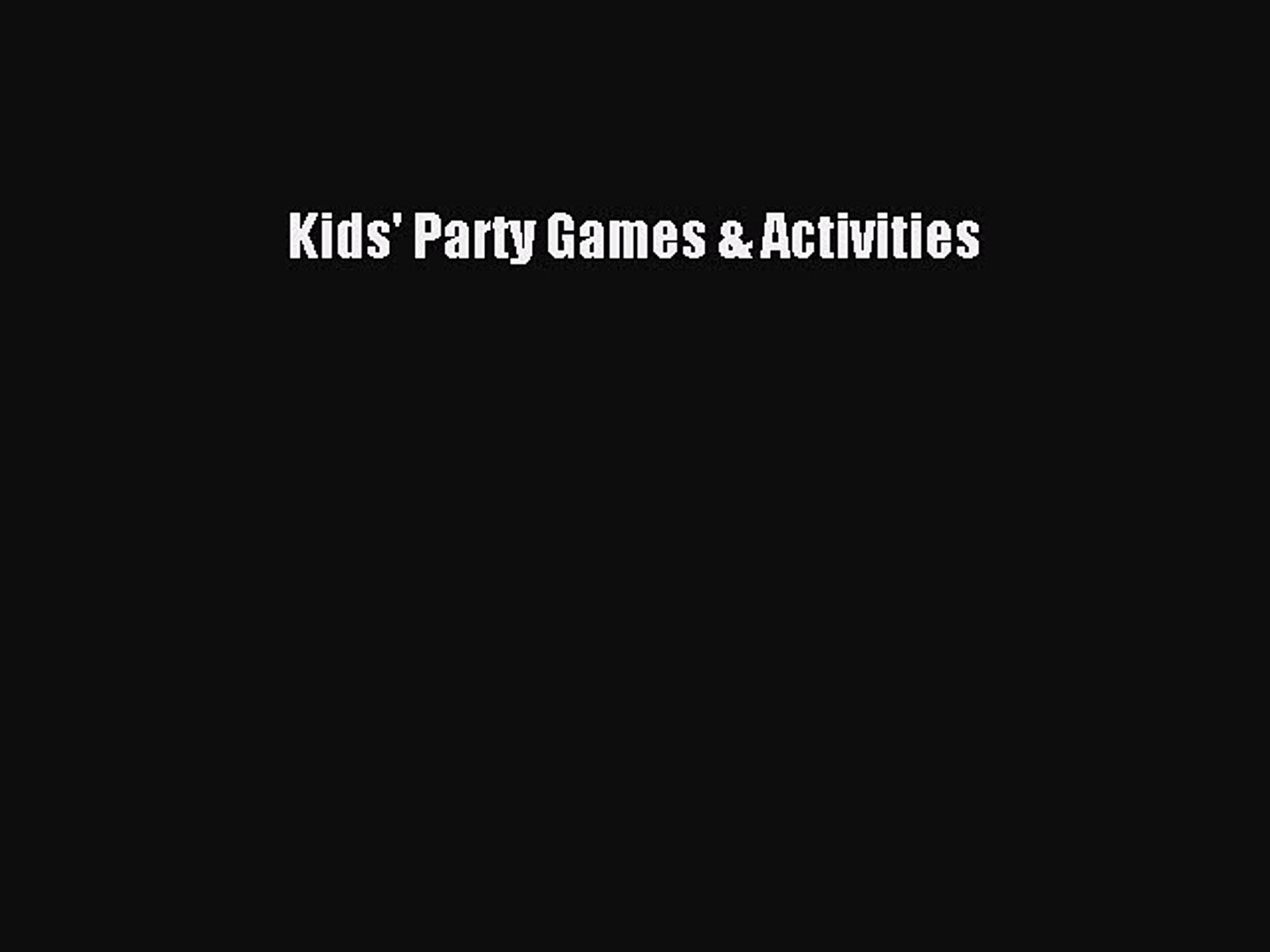 Read Kids' Party Games & Activities PDF Free