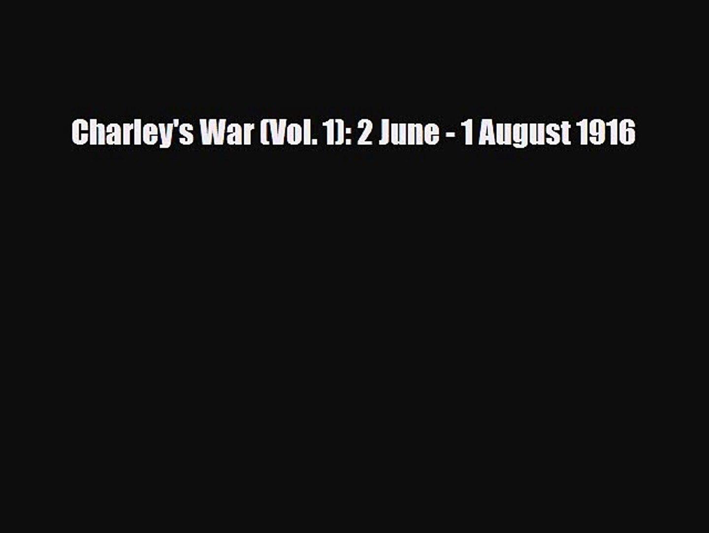 Read Books Charley's War (Vol. 1): 2 June - 1 August 1916 E-Book Free