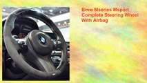 Bmw Mseries Msport Complete Steering Wheel With Airbag
