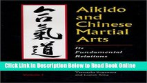 Read Aikido and Chinese Martial Arts: Its Fundamental Relations Vol.1  Ebook Free