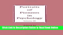 Read Portraits of Pioneers in Psychology: Volume III (Portraits of Pioneers in Psychology