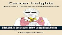 Read Cancer Insights: Chronicles of a couples journey through breast cancer  Ebook Online
