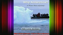 READ book  Why Antarctica a Ross Sea odyssey Full Free