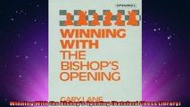 EBOOK ONLINE  Winning With the Bishops Opening Batsford Chess Library READ ONLINE