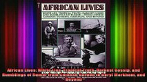 READ book  African Lives White Lies Tropical Truth Darkest Gossip and Rumblings of Rumor from Full Free