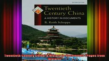 DOWNLOAD FREE Ebooks  Twentieth Century China A History in Documents Pages from History Full Ebook Online Free