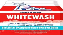 Read Whitewash: The Disturbing Truth About Cow s Milk and Your Health  Ebook Free