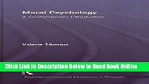 Read Moral Psychology: A Contemporary Introduction (Routledge Contemporary Introductions to