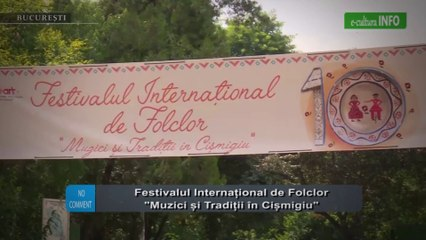 Festivalul International de Folclor Muzici si Traditii in Cismigiu