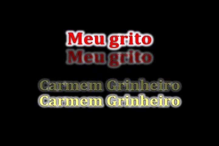 InVersos: Carmem Grinheiro - Meu Grito