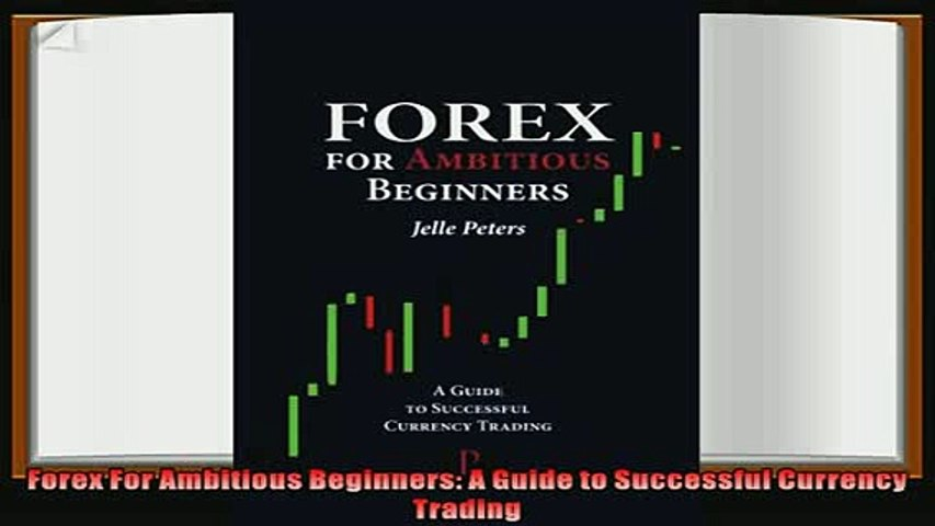 Forex for ambitious beginners pdf mckeough investments for children