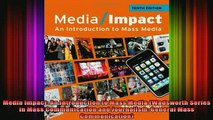 READ book  Media Impact An Introduction to Mass Media Wadsworth Series in Mass Communication and Full Ebook Online Free