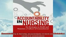 READ book  Accountability in Nursing Six Strategies to Build and Maintain a Culture of Commitment READ ONLINE