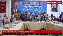 Milli Savunma Bakanı Işık, Mardin'de