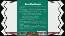 behold  Securities Finance Securities Lending and Repurchase Agreements