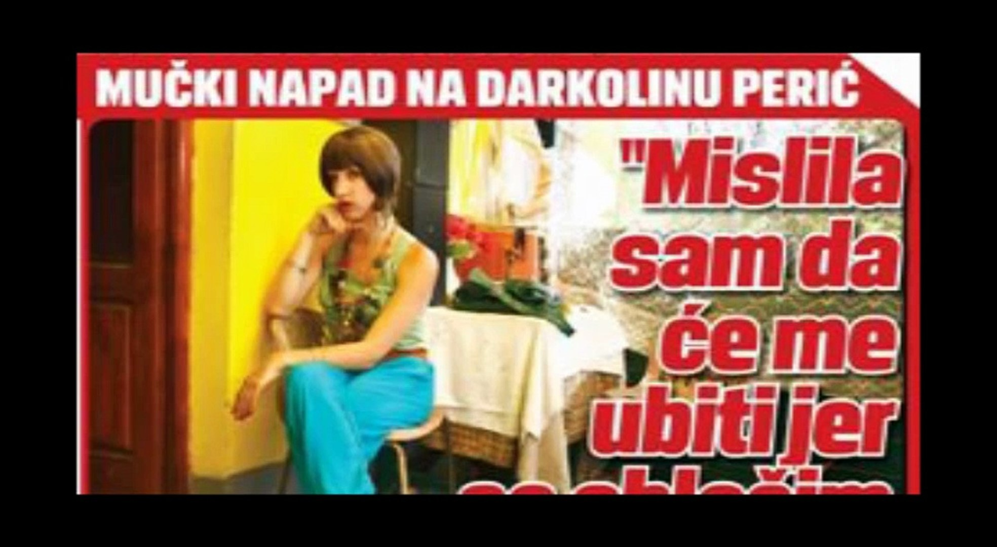 Darkolina ( Istina O Napadu, 22. Jun 2016.)