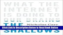 Read The Shallows: What the Internet Is Doing to Our Brains 1st (first) edition Text Only  Ebook