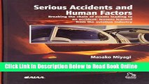 Download Serious Accidents and Human FactorsBreaking the Chain of Events Leading to an Accident
