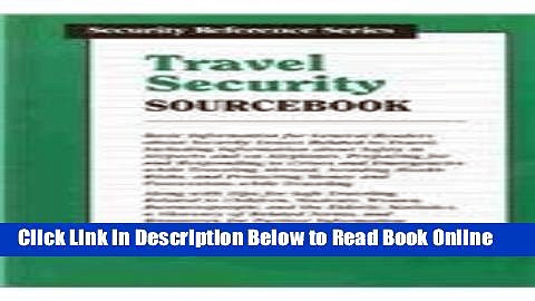 Read Travel Security Sourcebook: Basic Information for General Readers About Security Issues