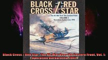 READ FREE FULL EBOOK DOWNLOAD  Black Cross  Red Star The Air War Over the Eastern Front Vol 1  Operation Barbarossa Full Ebook Online Free