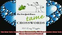 READ book  The New York Times Tame Crosswords 150 Easy Puzzles New York Times Crossword Puzzles  FREE BOOOK ONLINE