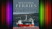 READ book  Western Ferries Taking on Giants Full EBook