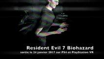 Resident Evil 7 : Biohazard - le trailer d'annonce E3 2016 sur Xbox One, PS4, PC, PlayStation VR et Oculus Rift