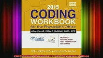 READ book  2015 Coding Workbook for the Physicians Office Full EBook