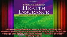 READ book  Understanding Health Insurance A Guide to Billing and Reimbursement with Premium Website Full EBook