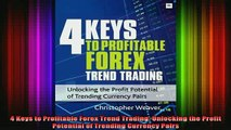 READ book  4 Keys to Profitable Forex Trend Trading Unlocking the Profit Potential of Trending Full Free