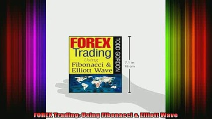 READ book  FOREX Trading Using Fibonacci  Elliott Wave Full Free