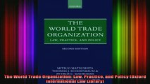 DOWNLOAD FREE Ebooks  The World Trade Organization Law Practice and Policy Oxford International Law Library Full Free