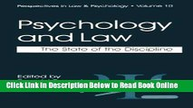 Read Psychology and Law: The State of the Discipline (Perspectives in Law   Psychology)  Ebook Free